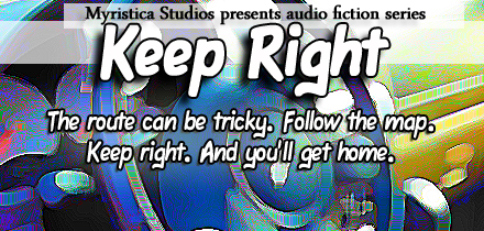 """Keep Right"" Audio Series"